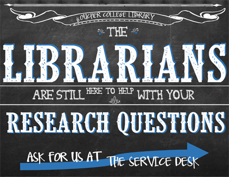 Chalboard sign saying librarians are available to help