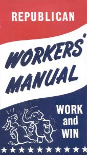 Republican Workers Manual